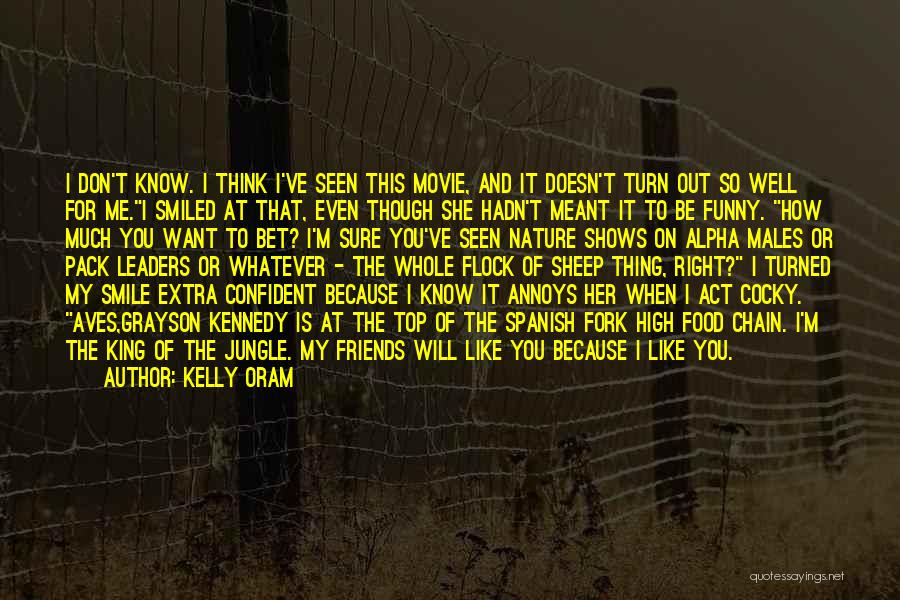 How High Funny Quotes By Kelly Oram