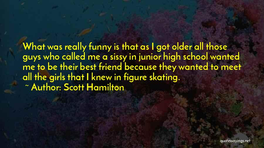 How High Funny Quotes By Scott Hamilton