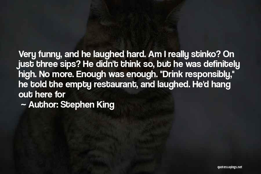 How High Funny Quotes By Stephen King