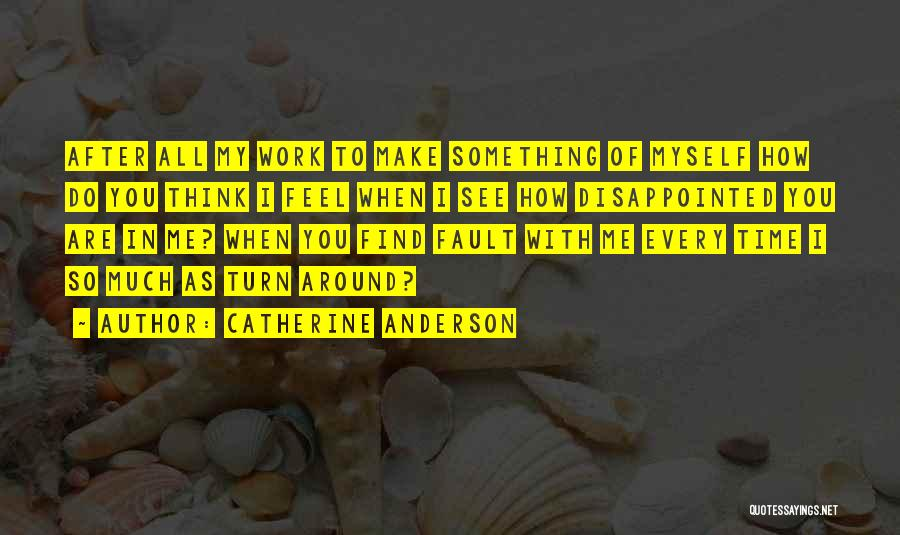 How I Feel When I See You Quotes By Catherine Anderson