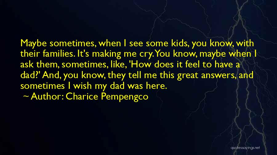 How I Feel When I See You Quotes By Charice Pempengco