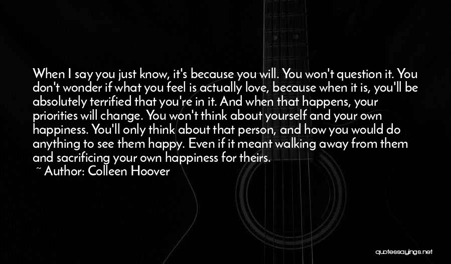 How I Feel When I See You Quotes By Colleen Hoover