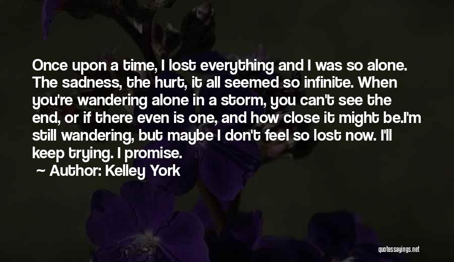 How I Feel When I See You Quotes By Kelley York