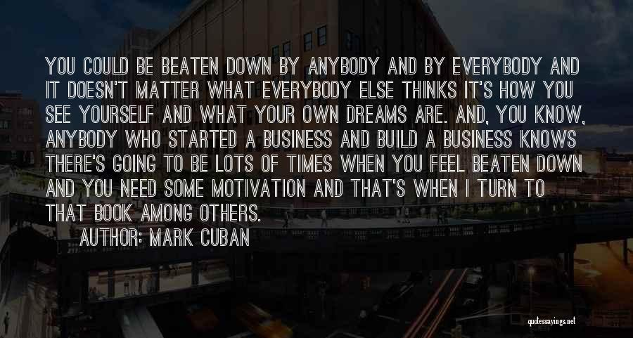 How I Feel When I See You Quotes By Mark Cuban