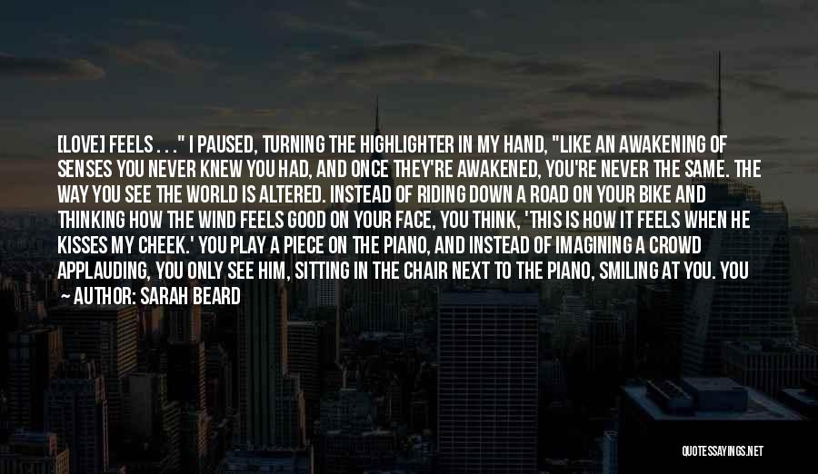 How I Feel When I See You Quotes By Sarah Beard