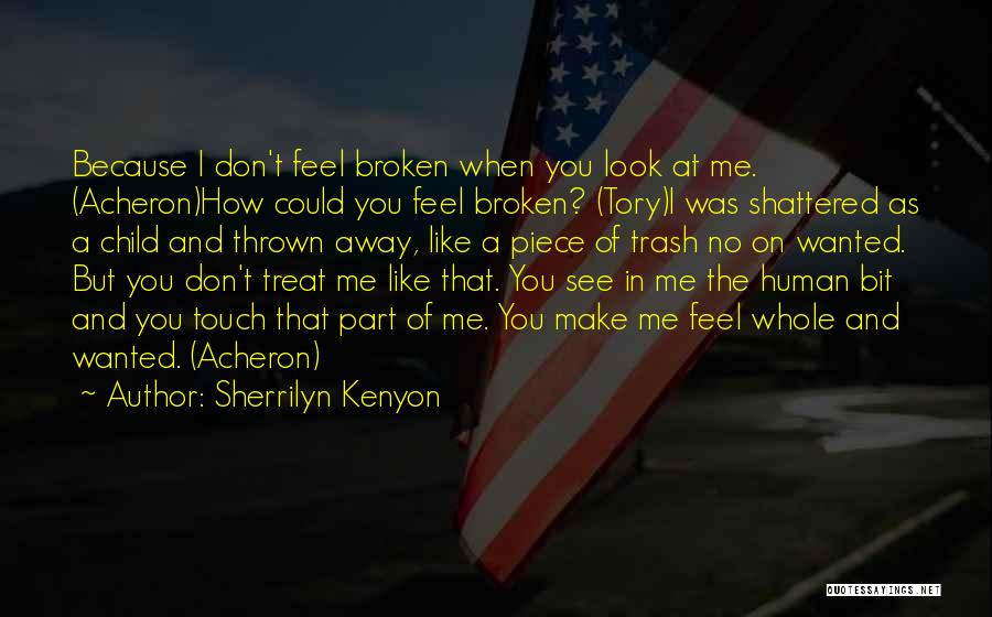 How I Feel When I See You Quotes By Sherrilyn Kenyon