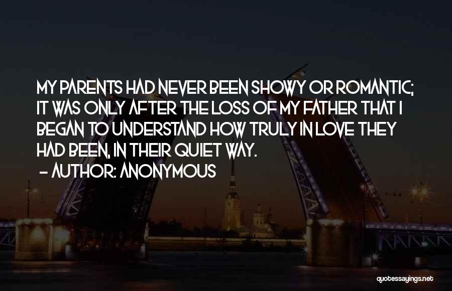 How I Love My Parents Quotes By Anonymous