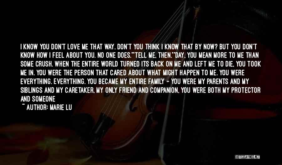 How I Love My Parents Quotes By Marie Lu
