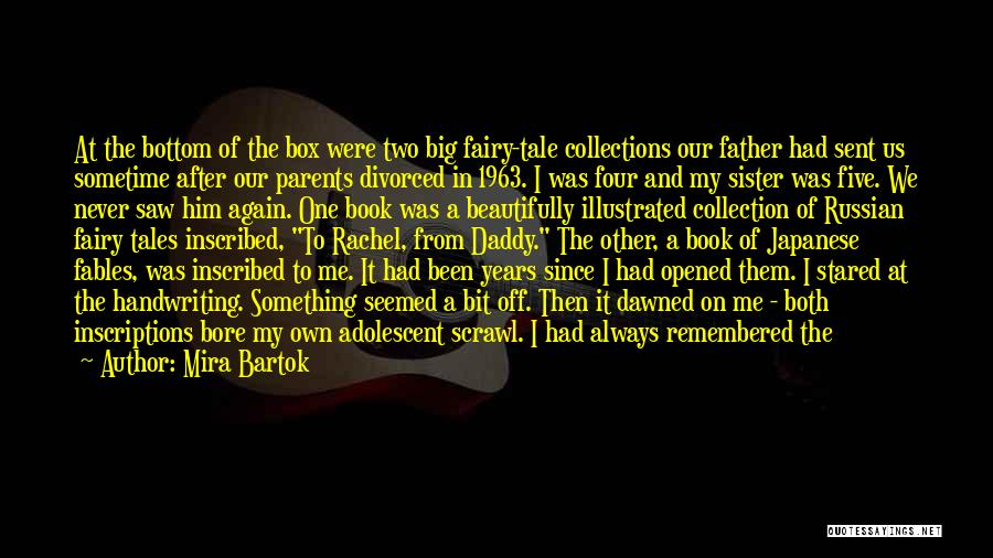 How I Love My Parents Quotes By Mira Bartok