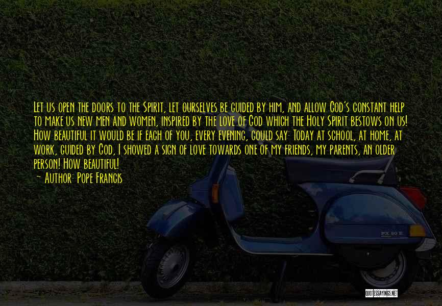 How I Love My Parents Quotes By Pope Francis