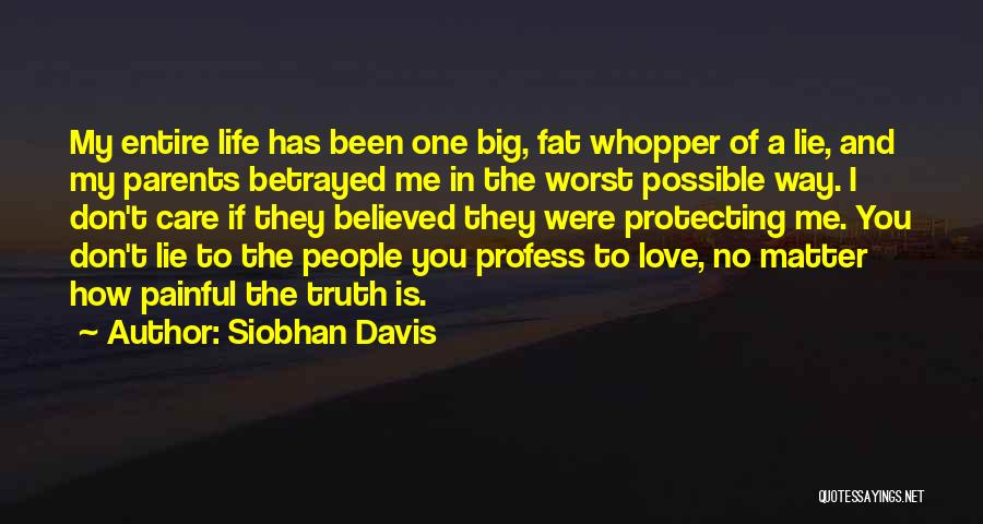 How I Love My Parents Quotes By Siobhan Davis