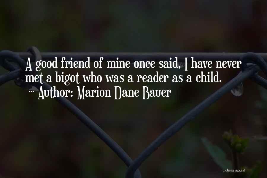 How I Met My Best Friend Quotes By Marion Dane Bauer