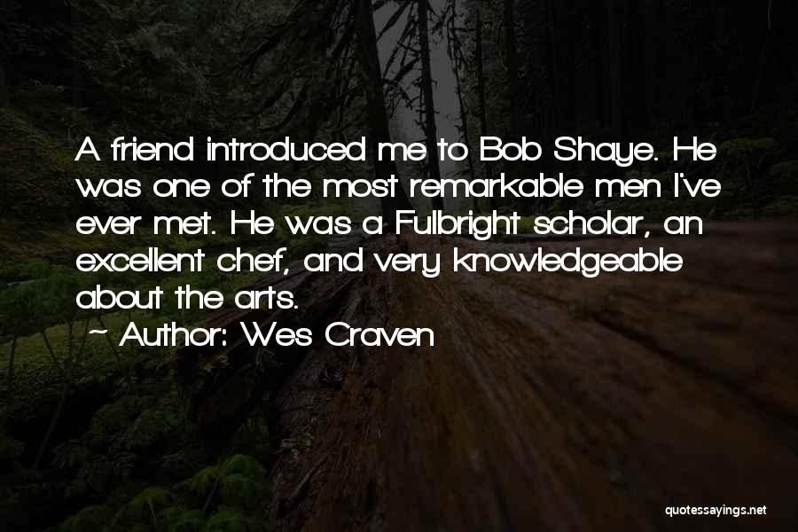 How I Met My Best Friend Quotes By Wes Craven
