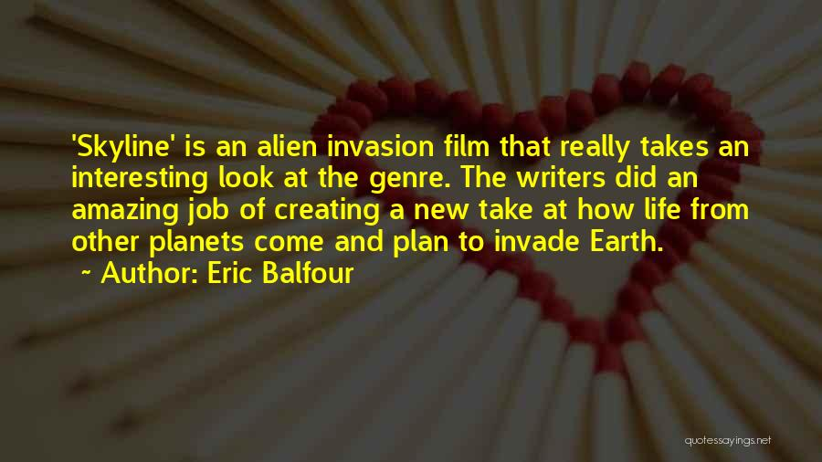 How Life Is Amazing Quotes By Eric Balfour
