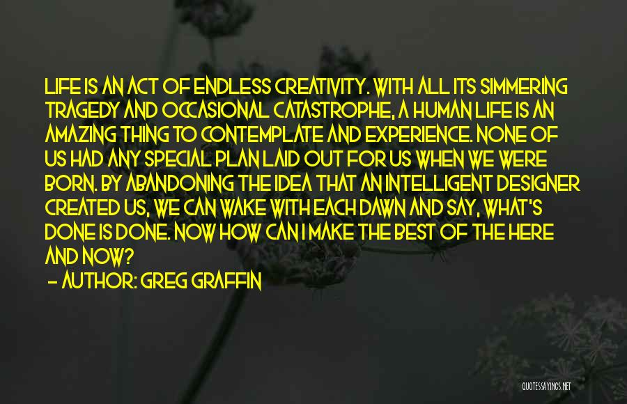 How Life Is Amazing Quotes By Greg Graffin