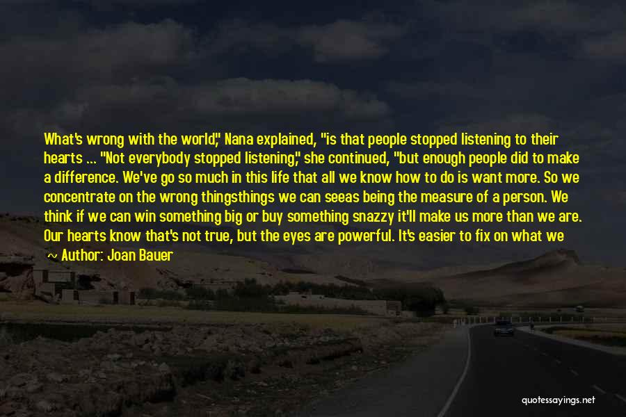 How Life Is Amazing Quotes By Joan Bauer