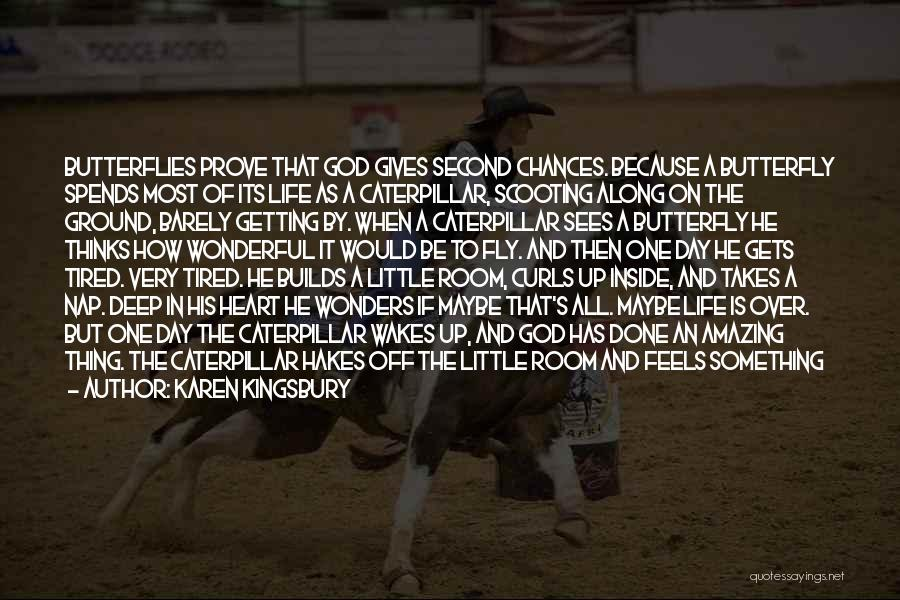 How Life Is Amazing Quotes By Karen Kingsbury