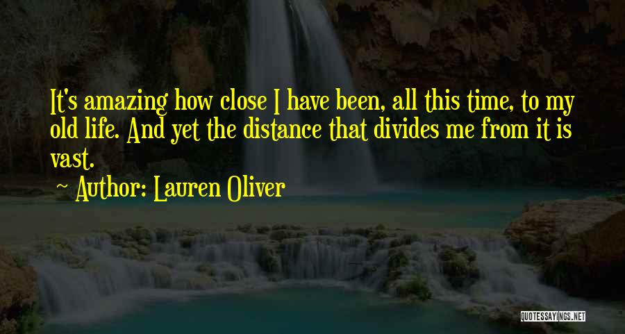 How Life Is Amazing Quotes By Lauren Oliver