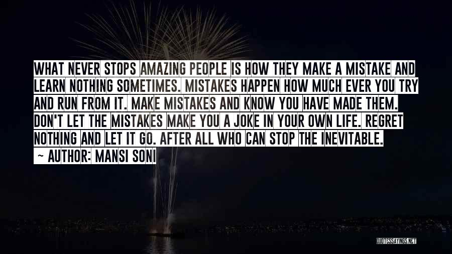How Life Is Amazing Quotes By Mansi Soni