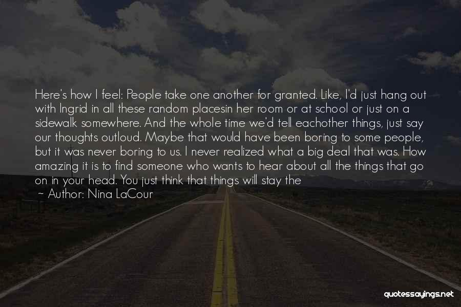 How Life Is Amazing Quotes By Nina LaCour