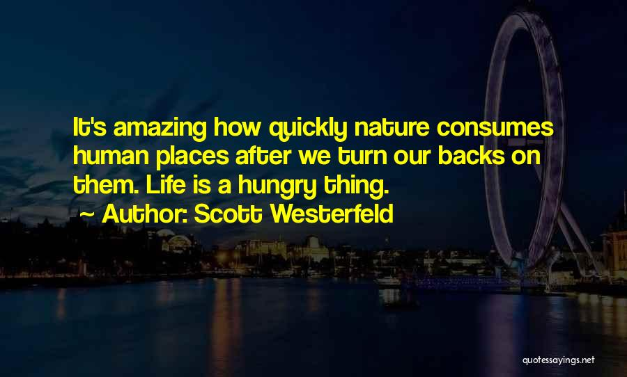 How Life Is Amazing Quotes By Scott Westerfeld