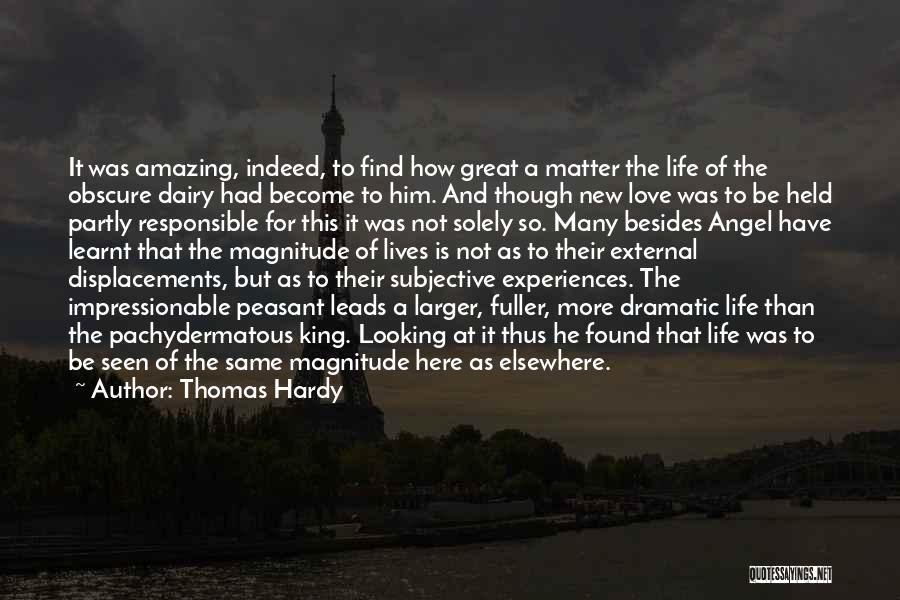 How Life Is Amazing Quotes By Thomas Hardy