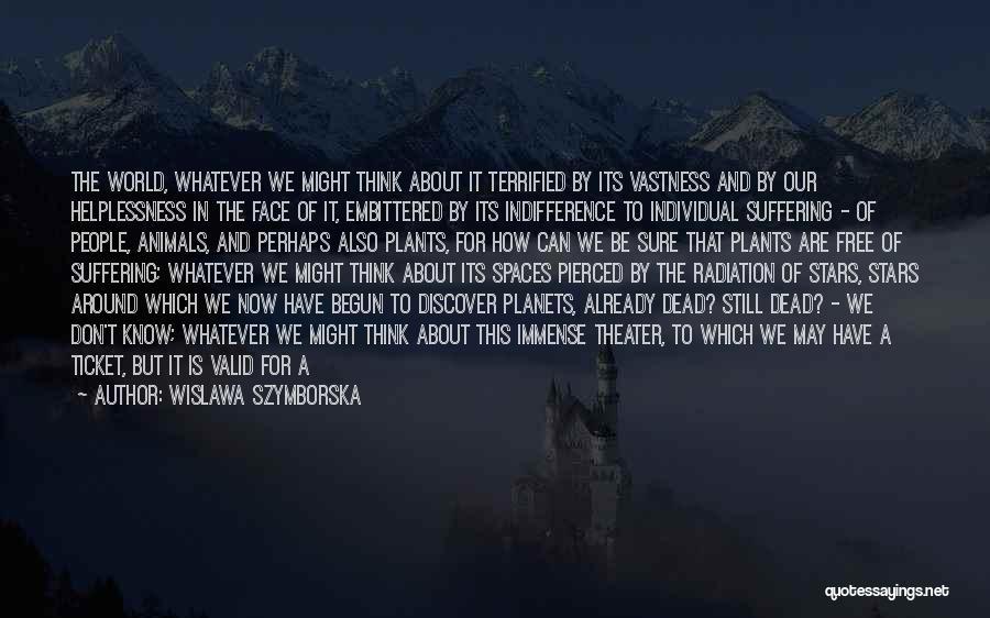 How Life Is Amazing Quotes By Wislawa Szymborska