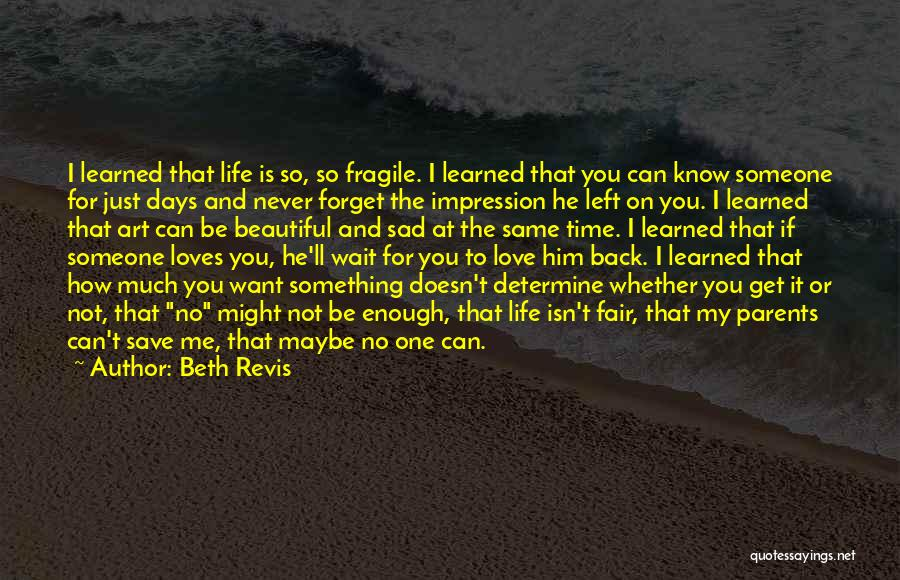 How Life Isn't Fair Quotes By Beth Revis
