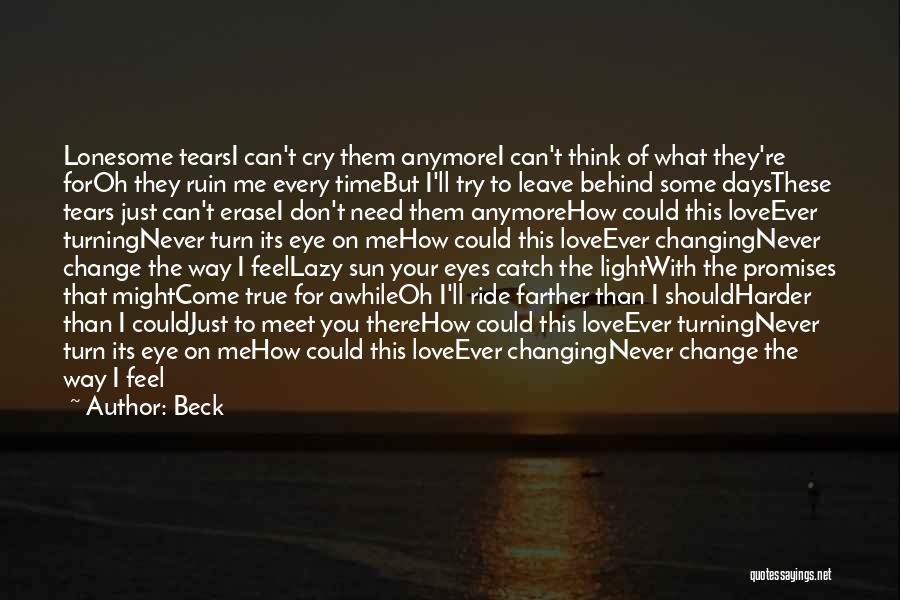How Love Can Change You Quotes By Beck