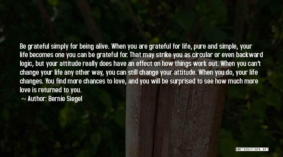 How Love Can Change You Quotes By Bernie Siegel