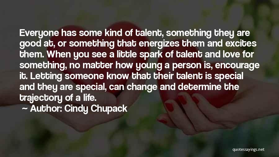 How Love Can Change You Quotes By Cindy Chupack