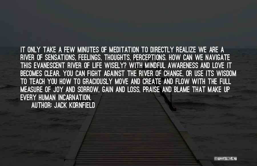 How Love Can Change You Quotes By Jack Kornfield