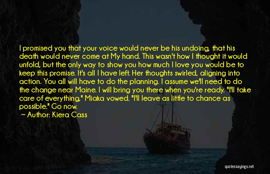 How Love Can Change You Quotes By Kiera Cass