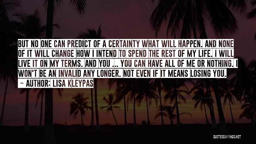 How Love Can Change You Quotes By Lisa Kleypas