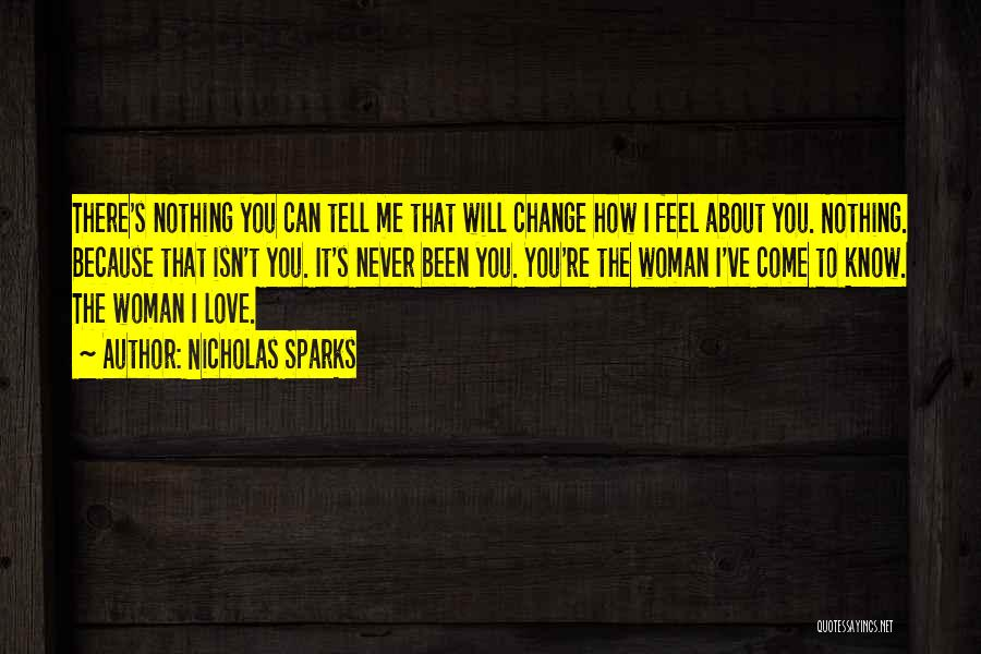 How Love Can Change You Quotes By Nicholas Sparks