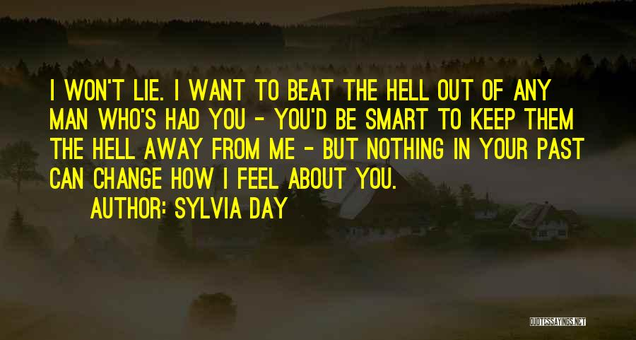 How Love Can Change You Quotes By Sylvia Day