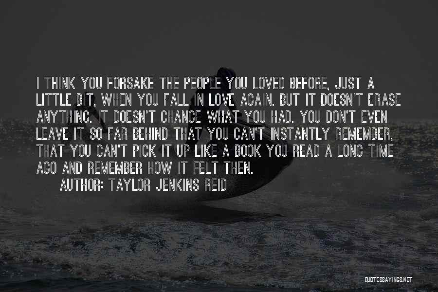 How Love Can Change You Quotes By Taylor Jenkins Reid