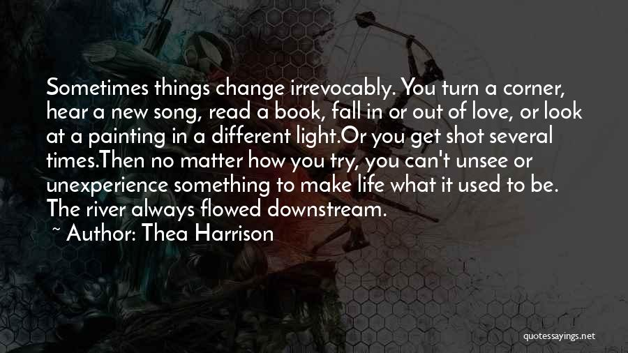 How Love Can Change You Quotes By Thea Harrison