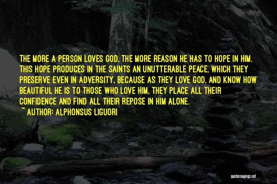 How Love Is Beautiful Quotes By Alphonsus Liguori