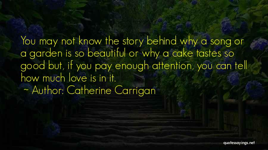 How Love Is Beautiful Quotes By Catherine Carrigan