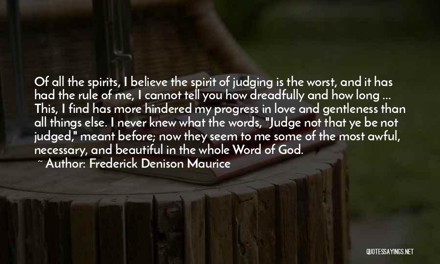 How Love Is Beautiful Quotes By Frederick Denison Maurice