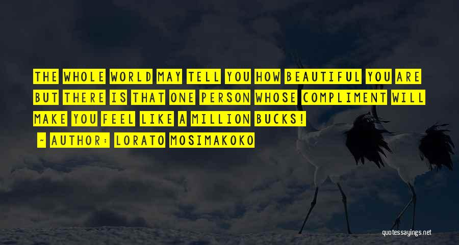 How Love Is Beautiful Quotes By Lorato Mosimakoko