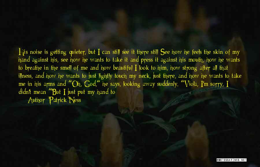 How Love Is Beautiful Quotes By Patrick Ness