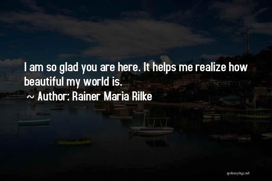 How Love Is Beautiful Quotes By Rainer Maria Rilke