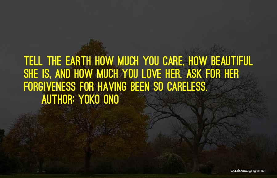 How Love Is Beautiful Quotes By Yoko Ono