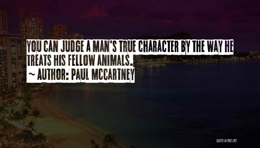 How Man Treats Animals Quotes By Paul McCartney