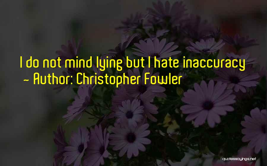 How Much You Hate Someone Quotes By Christopher Fowler