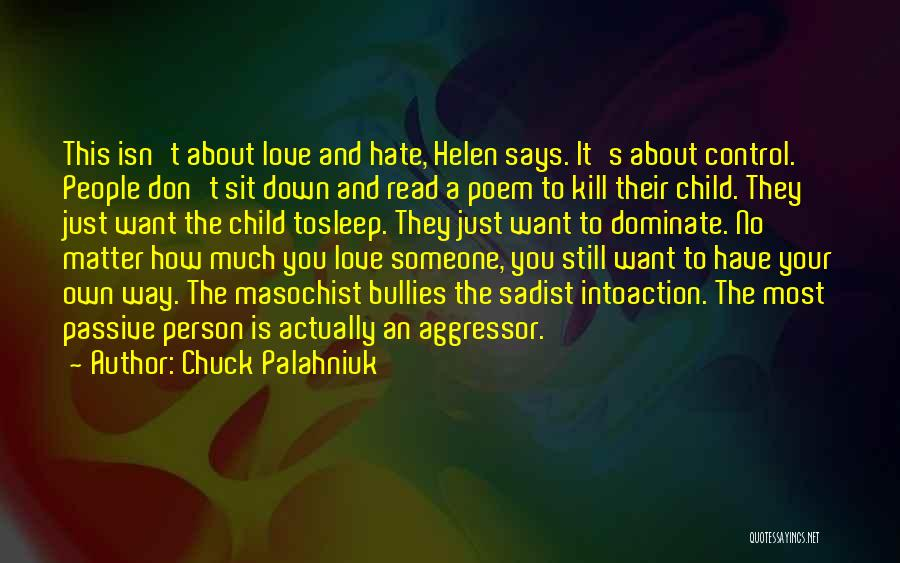 How Much You Hate Someone Quotes By Chuck Palahniuk