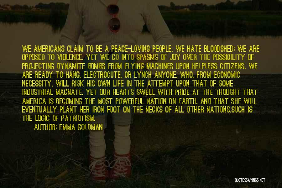 How Much You Hate Someone Quotes By Emma Goldman