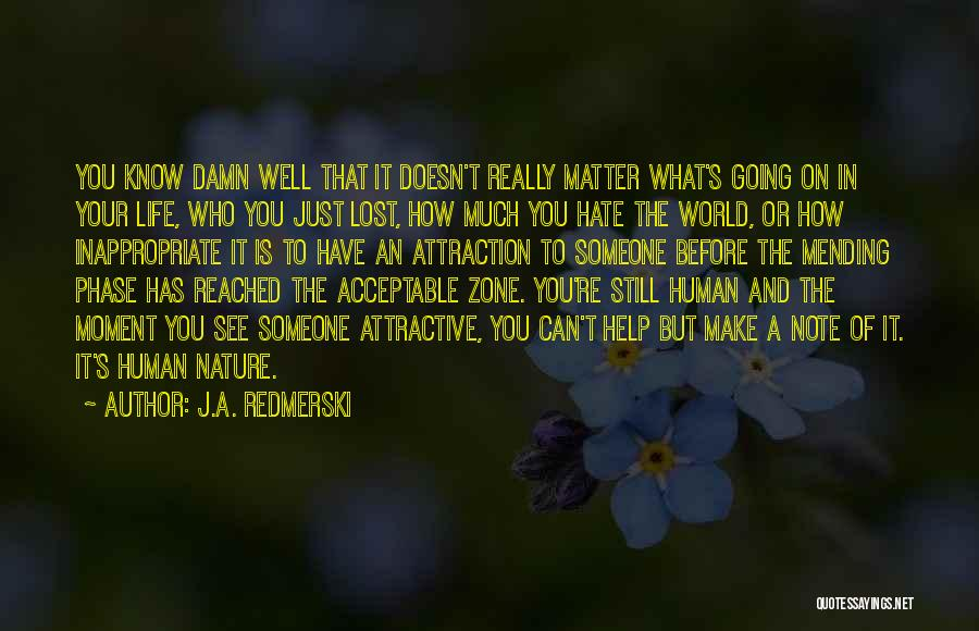 How Much You Hate Someone Quotes By J.A. Redmerski